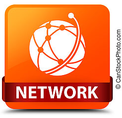 Network (global network icon) orange square button red ribbon in middle