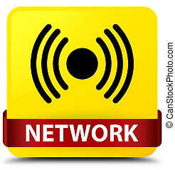 Network (signal icon) yellow square button red ribbon in middle