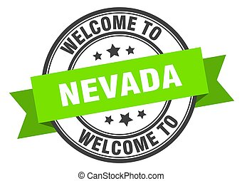 NEVADA - Nevada stamp. welcome to Nevada green sign