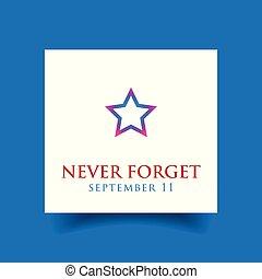 Never forget - September eleven vector