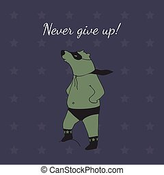 Never give up! Bear super hero illustration.