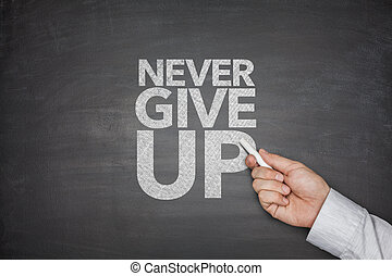 Never give up blackboard - Never give up on blackboard with ...