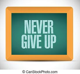 never give up message illustration design