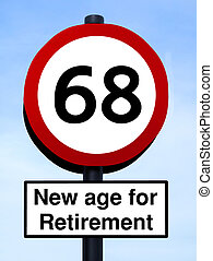 New age for retirement, 68 roadsign, isolated on a blue sky...