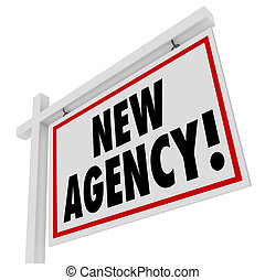 New Agency Words Real Estate Home for Sale Sign