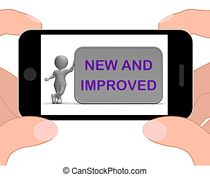 New And Improved Phone Means Upgrade Or Recent Development