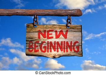 New beginning sign