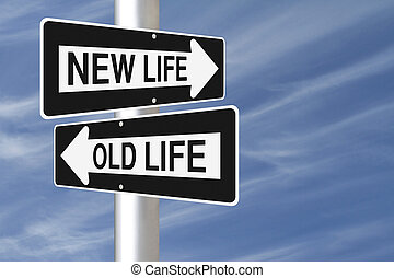 New Beginnings - Conceptual one way signs on change or...