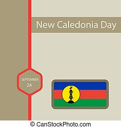 New Caledonia Day,Also known as Citizenship Day is a public holiday observed in New Caledonia on September 24th each year.