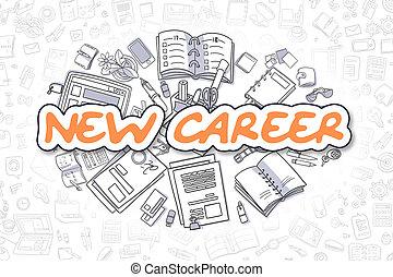 New Career - Doodle Orange Inscription. Business Concept.