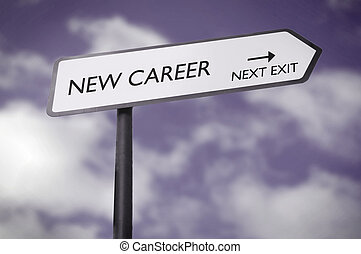 New career road sign pointing towards the next exit