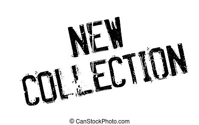 New Collection rubber stamp