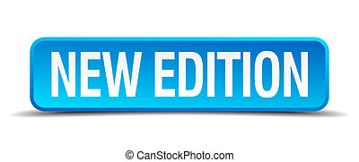 new edition blue 3d realistic square isolated button