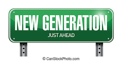 new generation road sign illustration design over white