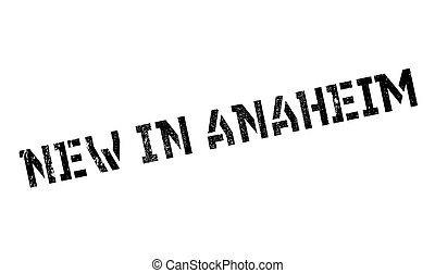 New In Anaheim rubber stamp