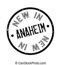 New In Anaheim rubber stamp. Grunge design with dust...