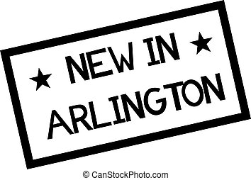 NEW IN ARLINGTON stamp on white isolated