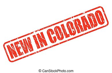 NEW IN COLORADO red stamp text