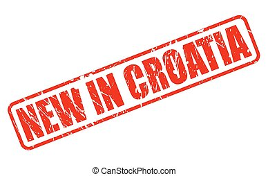 NEW IN CROATIA red stamp text