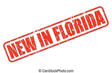 NEW IN FLORIDA red stamp text