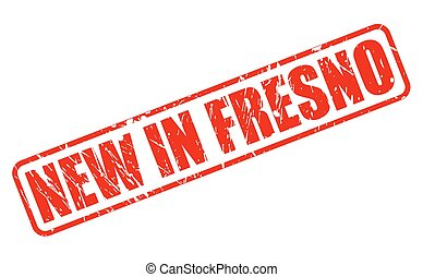 NEW IN FRESNO red stamp text