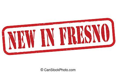 New in Fresno