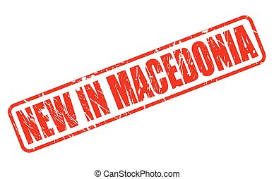 NEW IN MACEDONIA red stamp text