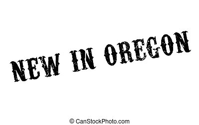 New In Oregon rubber stamp