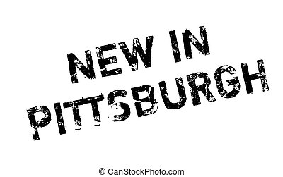New In Pittsburgh rubber stamp. Grunge design with dust ...