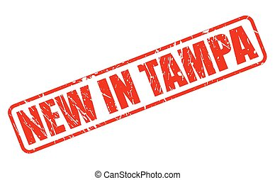 NEW IN TAMPA red stamp text