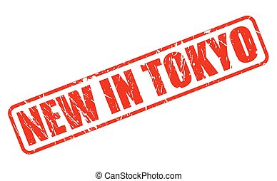 NEW IN TOKYO red stamp text