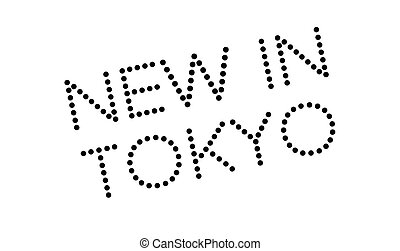New In Tokyo rubber stamp. Grunge design with dust...