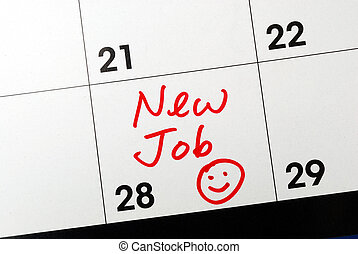 New Job - Mark the calendar to go to a new job