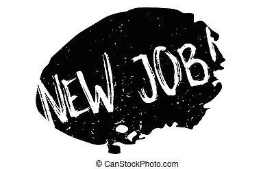 New Job rubber stamp