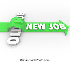 New Job Vs Old Job Career Change Promotion Better Work