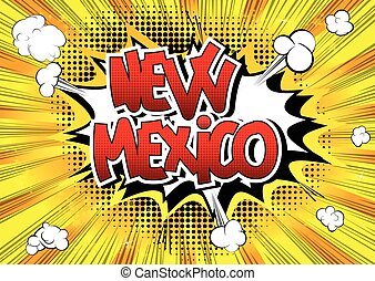 New Mexico - Comic book style word.
