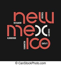 New Mexico state. T-shirt and apparel vector design, print,...