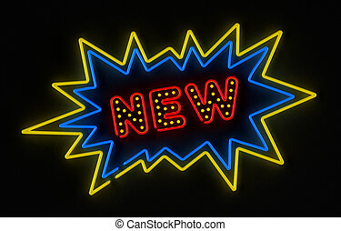 New neon sign - Neon sign promoting a new product or service...