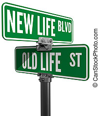 New or Old Life street signs choice