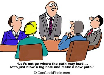 New Path - Business cartoon about a business meeting and...