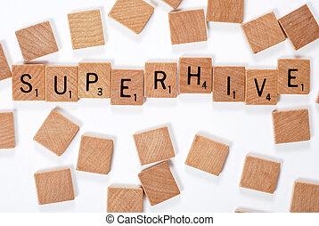 New phrase: Superhive