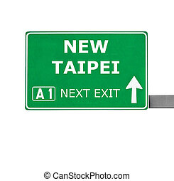 NEW TAIPEI road sign isolated on white