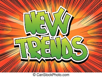 New Trends - Comic book style word