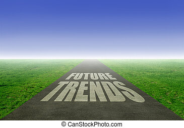 New trends - New future trends concept, with open road ...