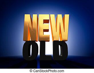 New Versus Old