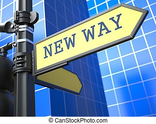 New Way - Road Sign. Motivation Slogan on Blue Background.
