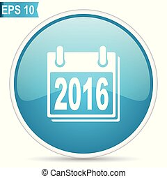 New year 2016 blue glossy round vector icon in eps 10. Editable modern design internet button on white background.