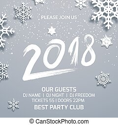 New year 2018 party poster invitation decoration design. Dance disco xmas holiday template background with snowflakes