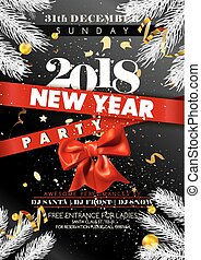 New Year 2018 party promotional poster with spruce branches...