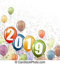 New Year 2019 balloons - confetti and colored balloons with...